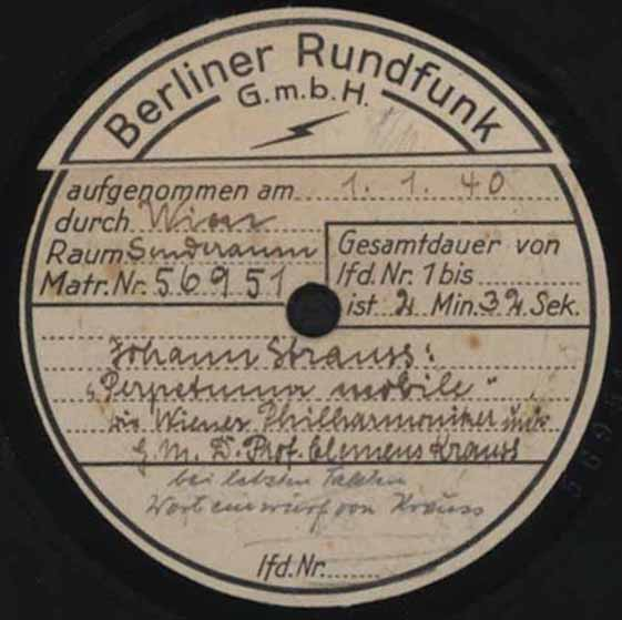 "Recording of ""Perpetuum-mobile"" by Clemens Krauss, 1 January, 1940. (Photo: Archive Ralph Braun)"