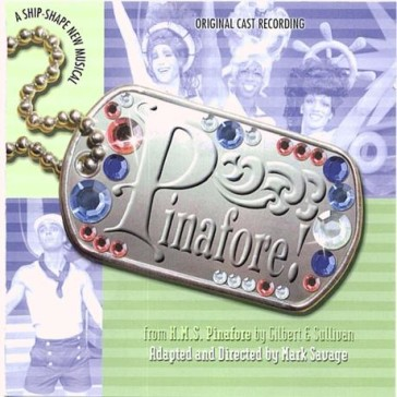 "The original cast album of ""Pinafore!"""