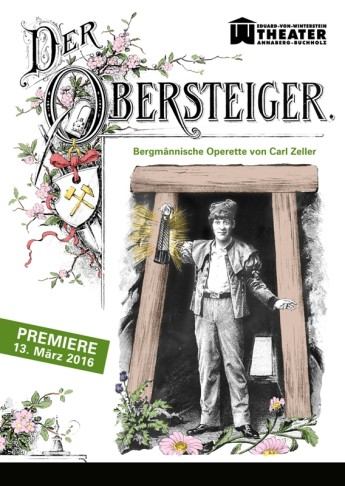 "Poster for ""Der Obersteiger"" in Annanberg, 2016."