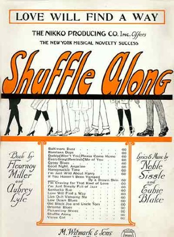 "he sheet music for ""Love Will Find a Way,"" one of the hit songs in ""Shuffle Along."""