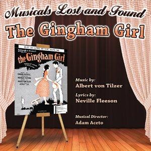 "Albert von Tilzer's ""The Gingham Girl"": A New Cast Album"