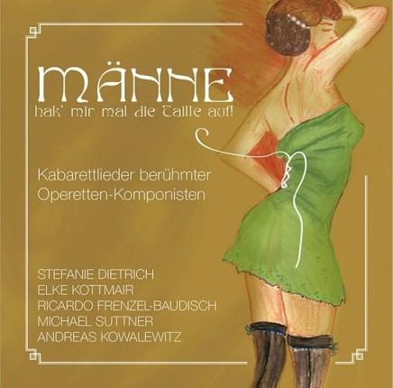 """""""Männe, hak' mir mal die Taille auf!"""": Erotic Cabaret Songs"""