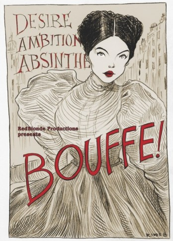 "Poster for the ""Bouffe!"" production in Brighton, 2016: ""Desire, Ambition, Absinth!"" (Photo: West Sussex Opera)"