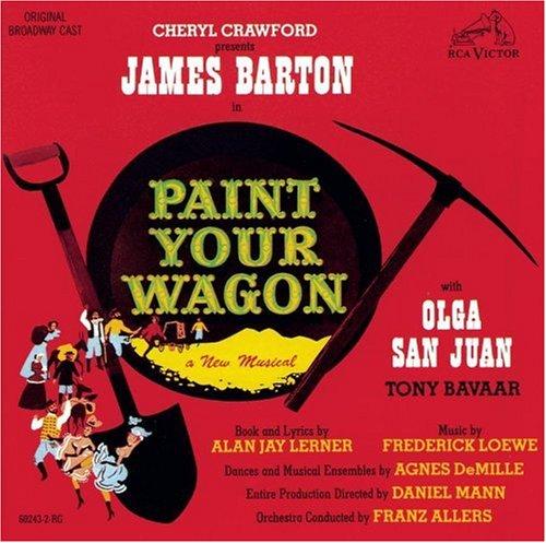 "The RCA Victor original cast album of ""Paint Your Wagon."""