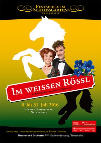 """Poster for the 2016 """"Im weißen Rössl"""" in Neustrelitz."""