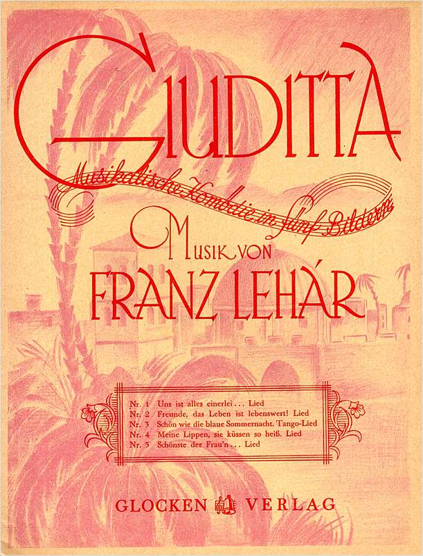 "Sheet music cover for Lehár's ""Giuditta."""
