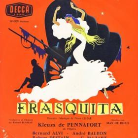 "The Decca recording of ""Frasquita"" with Kleuza de Pennafort."