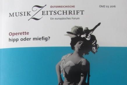 """""""Operette: hipp oder miefig?"""" The New Issue Of The Österreichische Musikzeitschrift"""
