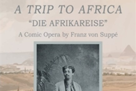 """A Trip to Africa"": Cambridge Scholars Publish A Critical Edition Of The Libretto"