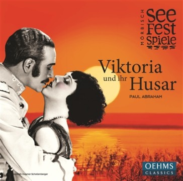 "The cover for the 2016 cast album ""Viktoria und ihr Husar"" from the Mörbisch festival. (OEHMS Classics)"