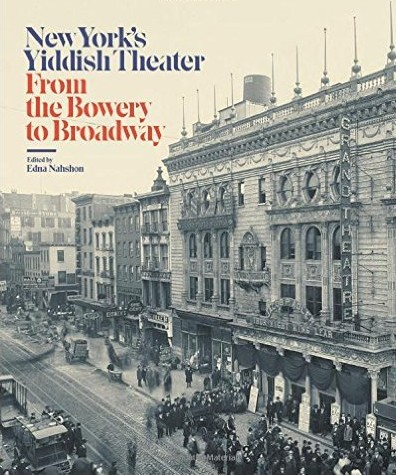 "Cover for the catalogue ""New York's Yiddish Theater: From the Bowery to Broadway."""