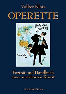 "Cover of the 2016 edition of Volker Klotz's ""Operette."" (Studio Verlag)"