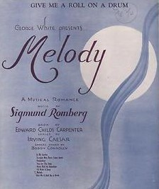 "Sheet music cover for Romberg's ""Melody."""