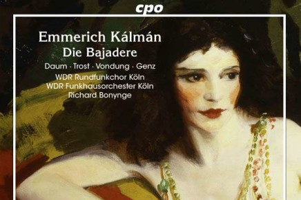"Kalman's ""Die Bajadere"": Radio Recording From Cologne"