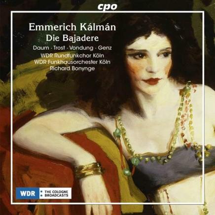 "Kalman's ""Die Bajadere"": Radio Recording From Cologne"