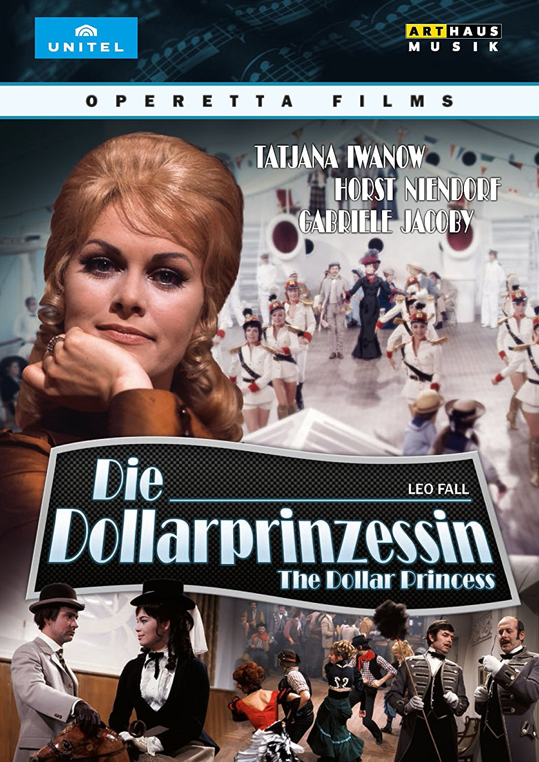 "Leo Fall's ""Die Dollarprinzessin"" on Arthaus-Unitel."
