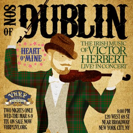 """Son of Dublin"": An Irish-American Victor Herbert Concert"