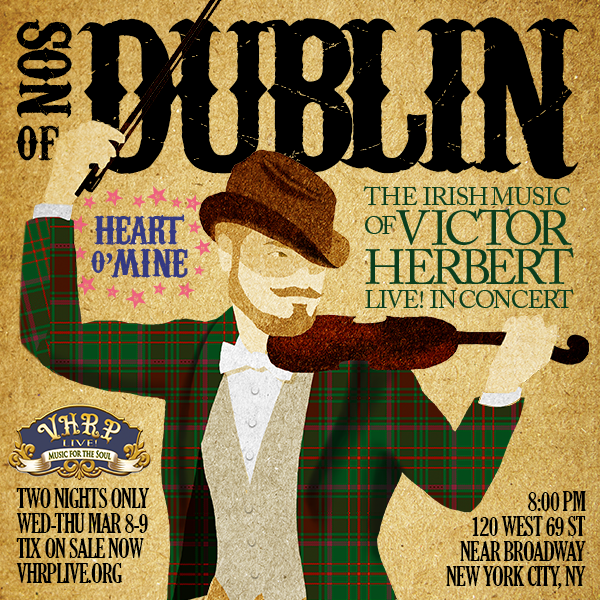 """Son of Dublin"" concert by the Victor Herbert Renaissance Project Live!"