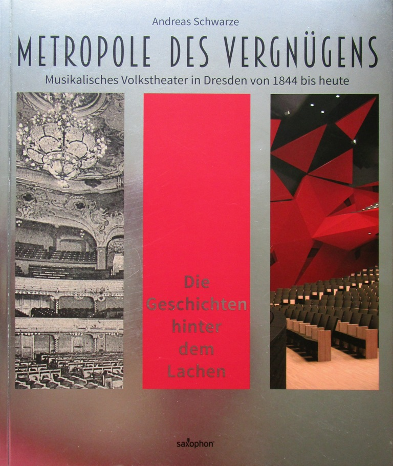 "Cover of the book ""Metropole des Vergnügens: Musikalisches Volkstheater in Dresden von 1844 bis heute."" (Saxo-Phon Press)"
