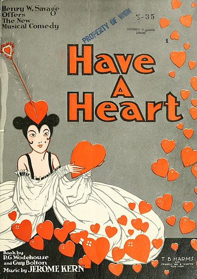 "Sheet music cover for ""Have a Heart,"" 1917."