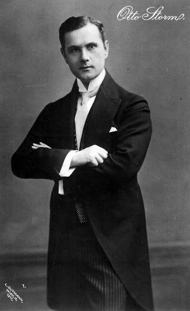 "Otto Storm who sang the title role of ""Der Graf von Luxemburg"" at its world premiere in 1909."