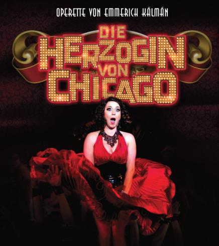 """Kálmán's """"Herzogin von Chicago"""" At The Deutsches Theater Munich"""