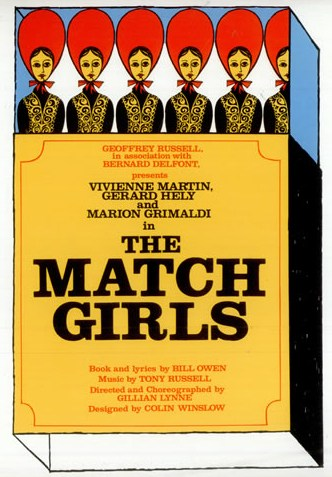 "Poster for the original 1966 production of ""The Match Girls,"" about the London matchgirls strike of 1888."