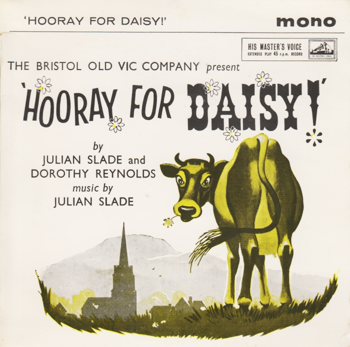 "LP cover for ""Horray for Daisy"" by Julian Slade (music)."