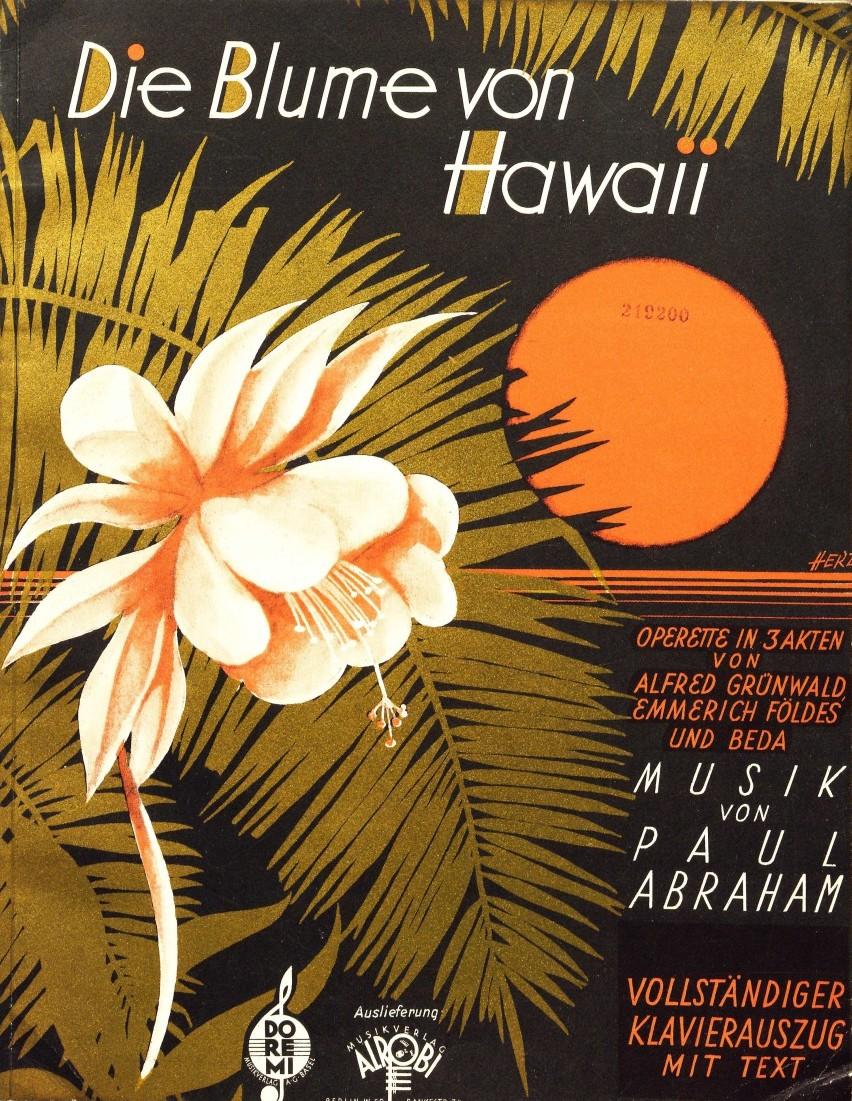 """Sheet music cover """"Die Blume von Hawaii."""""""