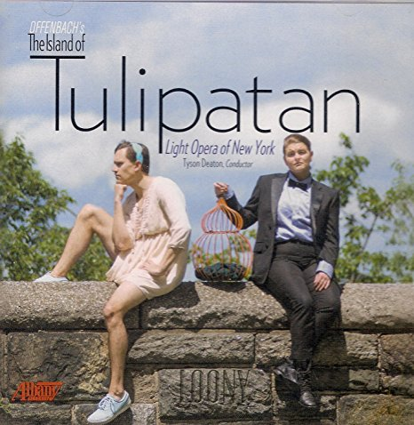 "The Albany Records release of Offenbach's ""The Island of Tulipatan."""
