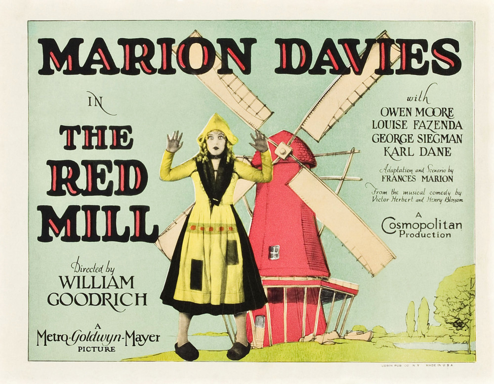 "The 1927 film version of ""The Red Mill"" starring Marion Davies."