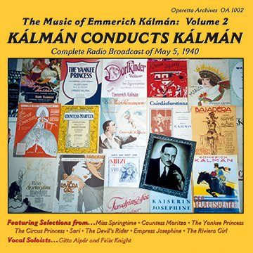 """Kalman Conducts Kalman"": A CD version of his 1940 New York City concert."