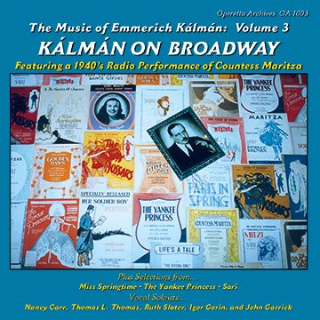 """Kalman on Broadway"" from the series ""The Music of Emmerich Kalman."""