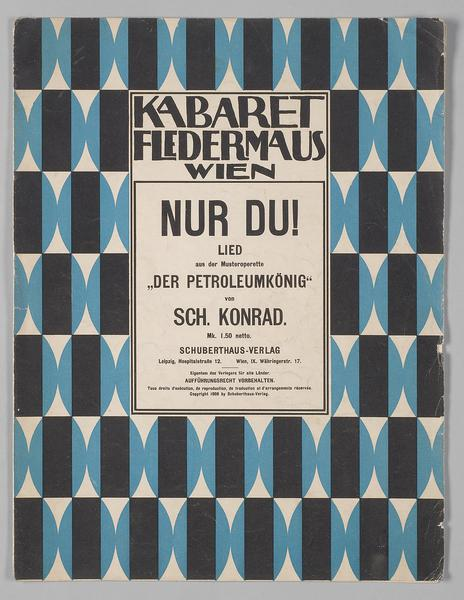 "Song ""Nur Du!"" from the cabaret operetta ""Der Petroleumkönig,"" first performed at Kabaret Fledermaus in Vienna."