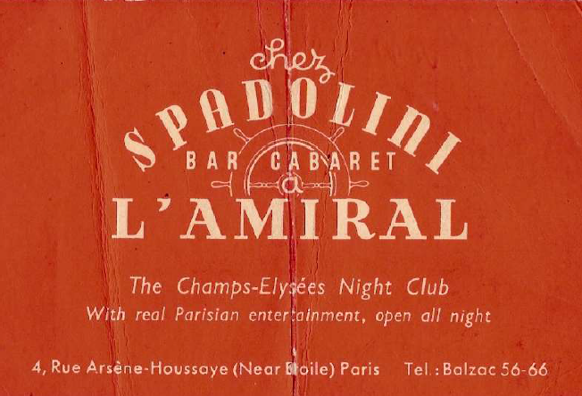 Advertisement of the cabaret, Chez Spadolini ar L'Amiral in Paris, 1948. (Photo: Atelier Alberto Spadolini)