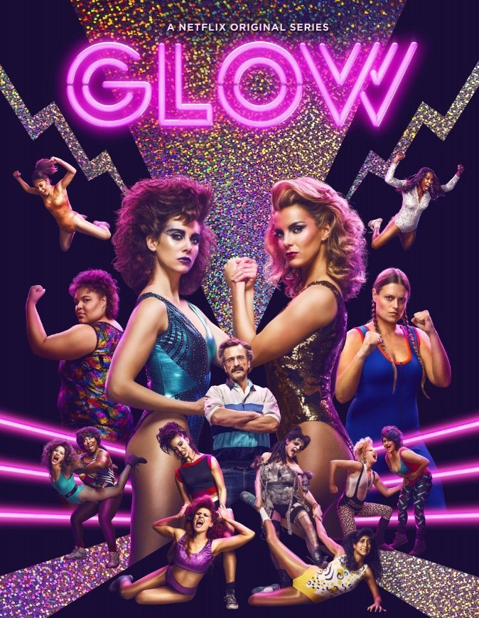 "Poster for the Netflix series ""Glow"" (Great Ladies of Wrestling)."