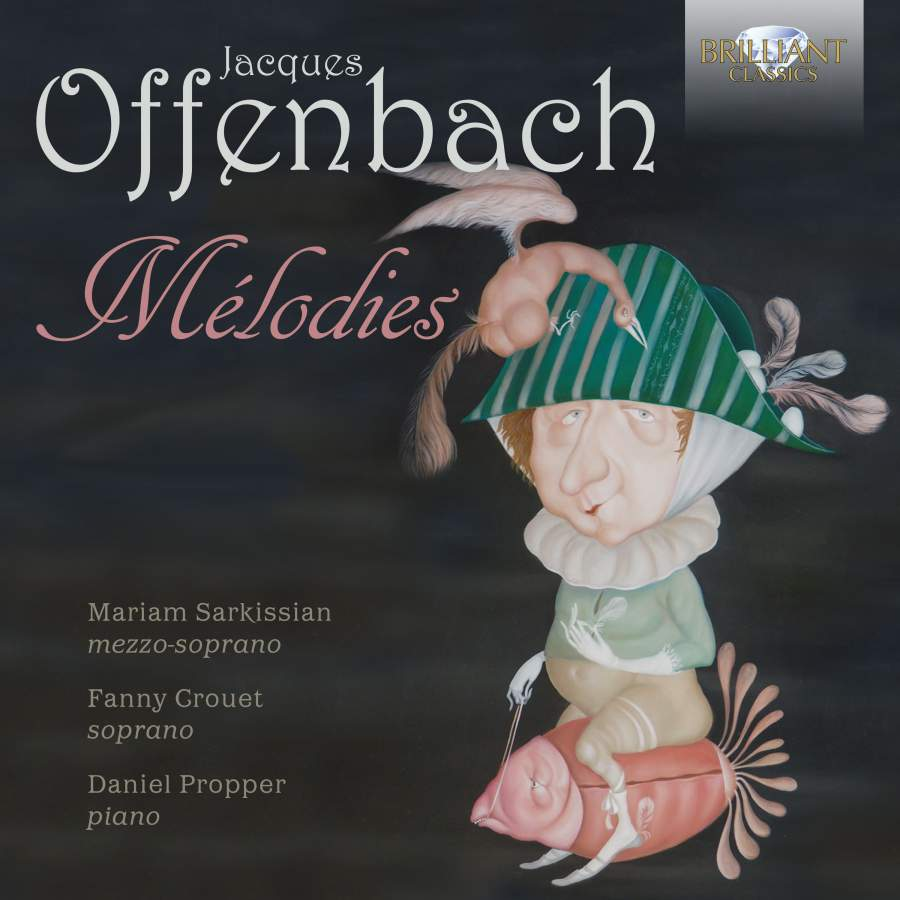 "The cover of the Brilliant Classics CD ""Offenbach Mélodies."