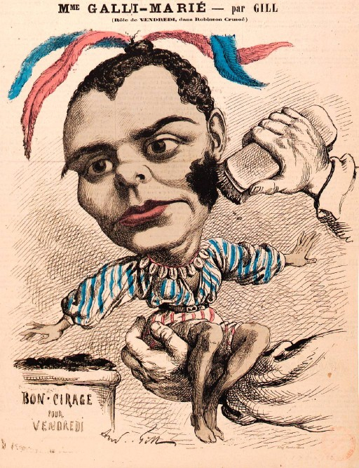 "Célestine Galli-Marié as Vendredi in Offenbach's ""Robinson Crusoé,"" caricature by André Gill (1867)."