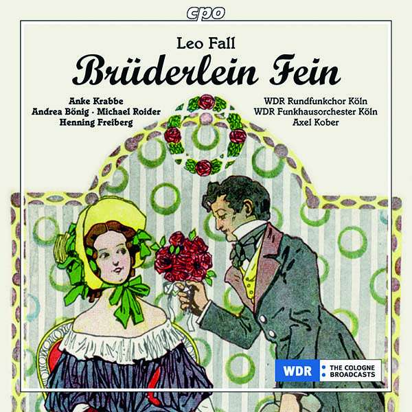 "The CD cover of Leo Fall's ""Brüderlein fein"" from Cologne, 2012. (cpo)"