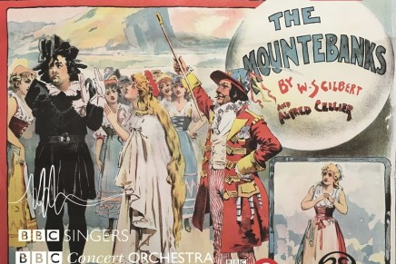 """The Mountebanks"" By Gilbert And Cellier: A New BBC Recording"