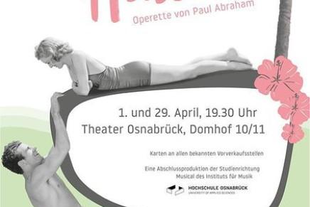 """Revisiting Honolulu: """"Die Blume von Hawaii"""" With Students of the Hochschule für Musik In Osnabrück"""