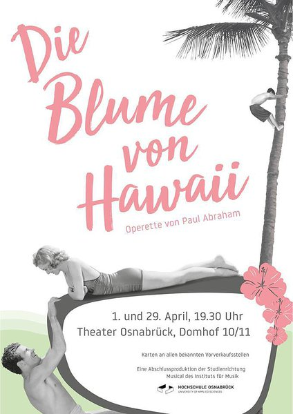 "Poster and program brochure for ""Die Blume von Hawaii"" in Osnabrück, 2018."