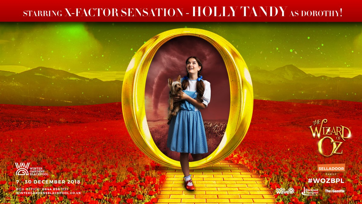 "Poster for the December 2018 production of ""Wizard of Oz"" in Blackpool."