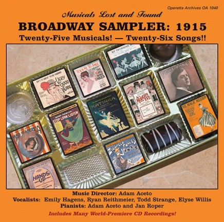 """""""Broadway Sampler: 1915."""" Twenty-Five Musicals And Twenty-Six Songs"""