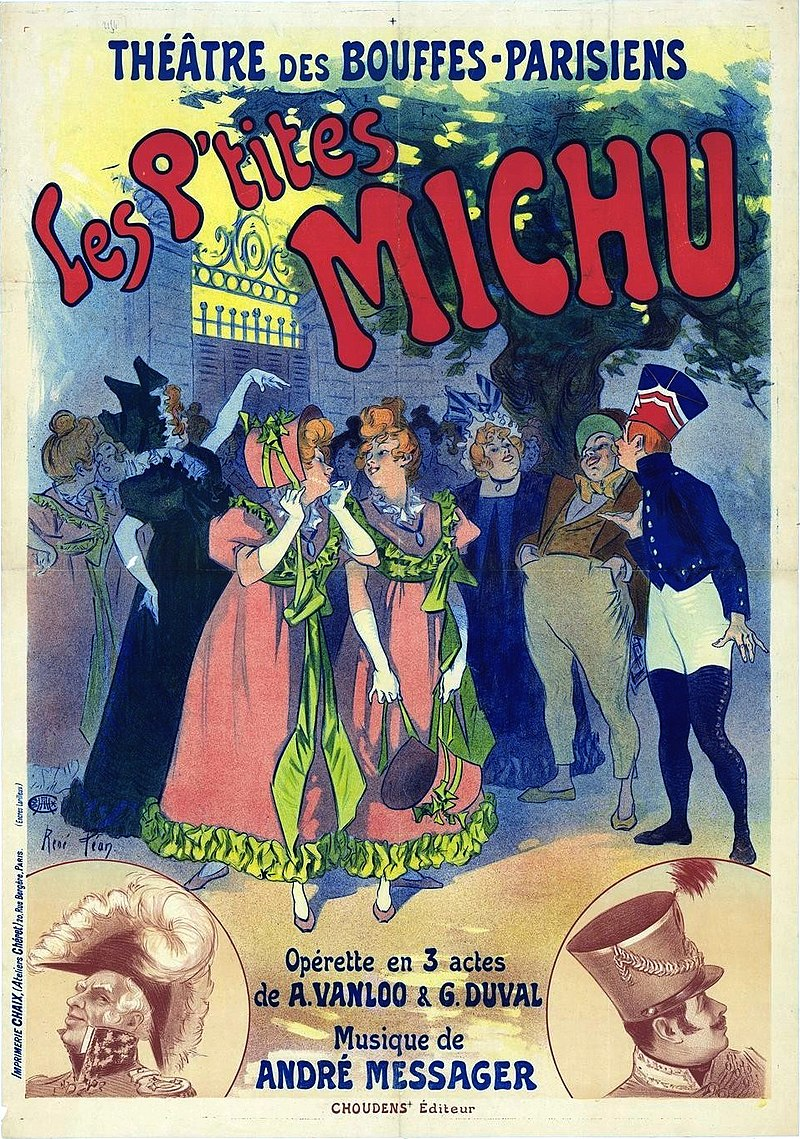 "Poster for André Messager's ""Les P'tites Michu,"" produced at the Bouffes-Parsiens in 1897."
