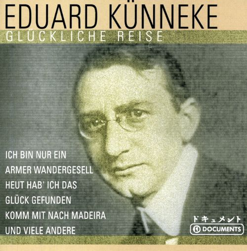"The compilation ""Eduard Künneke: Glückliche Reise"" by TIM (The International Music Company), 2003."