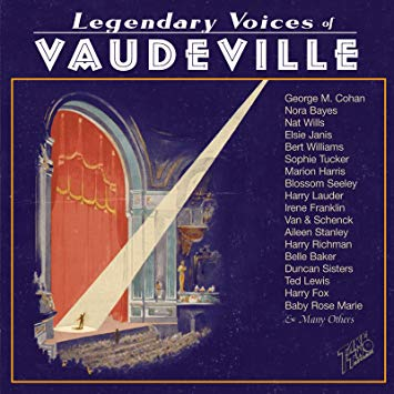 """Legendary Voices of Vaudeville"" on Take Two Records."