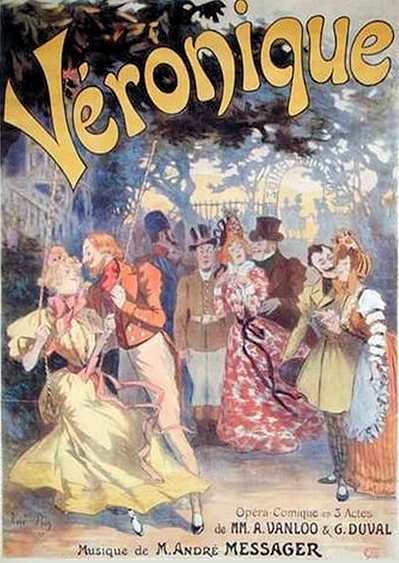 "Poster for Messager's ""Véronique"" advertising the original 1898 production. The illustration is by René Pean."