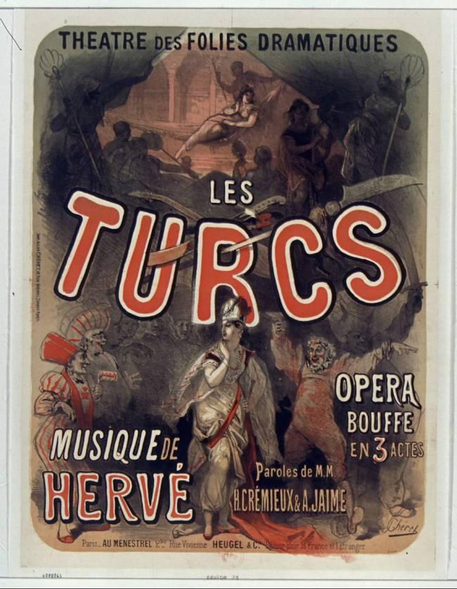 "Poster for the Hervé Opéra Bouffe ""Les Turcs."""