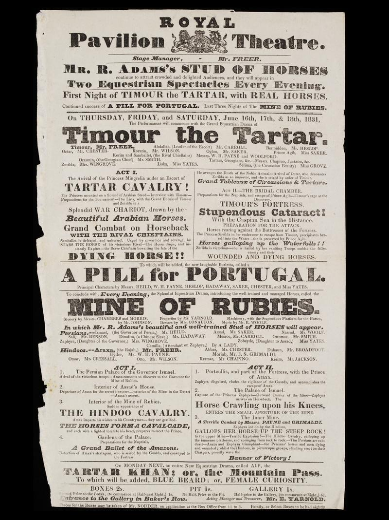 "A Royal Pavillion Theatre playbill from 1831, listing W H Payne as a company member. (Right under ""Timour the Tartar."")"